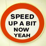 resizedimage150150-speed-up-road-sign-www-shopcurious-com